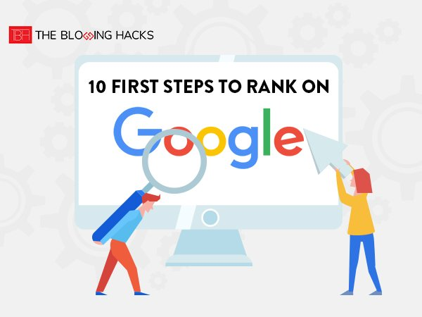 10 First Steps to Rank On Google With Your Online Business