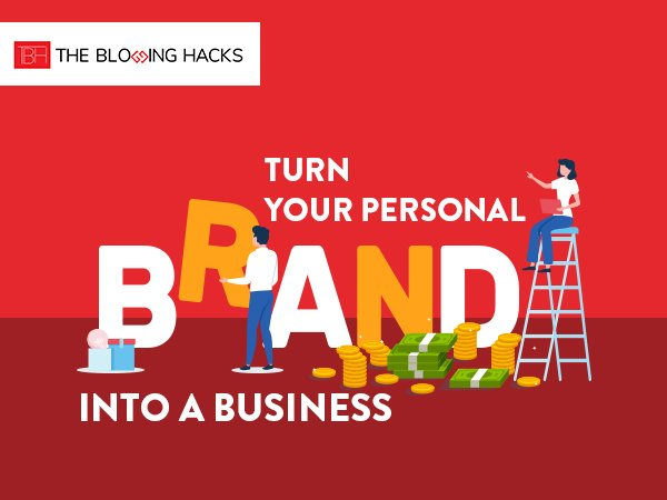 Turn-Your-Personal-Brand-into-a-Business