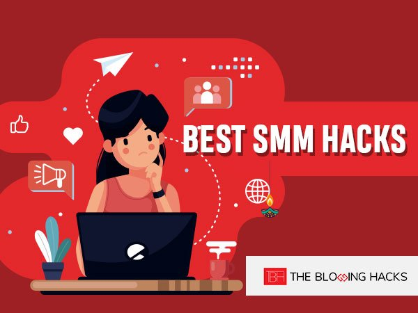 Best SMM Hacks
