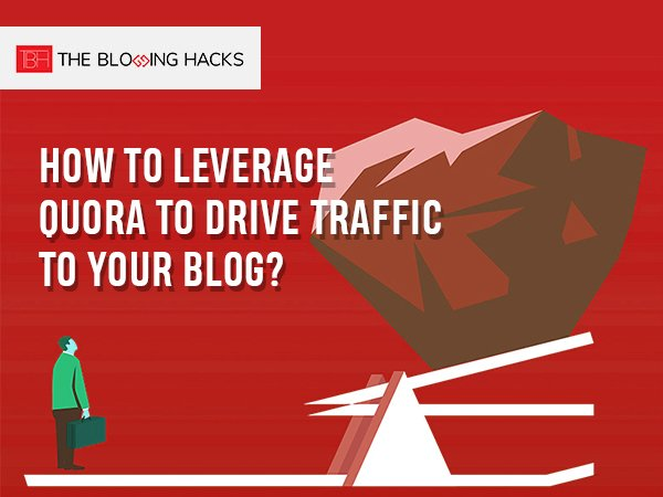 leverage quora to drive traffic to your blog