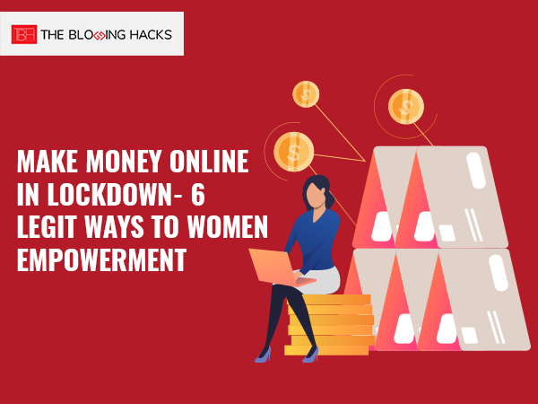 Make Money Online in Lockdown